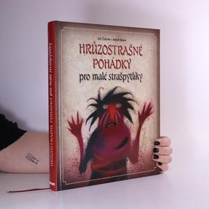 náhled knihy - Hrůzostrašné pohádky pro malé strašpytlíky