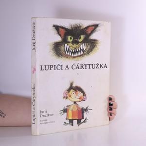 náhled knihy - Lupiči a Čárytužka