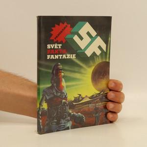 náhled knihy - SF : Svět, fakta, fantazie