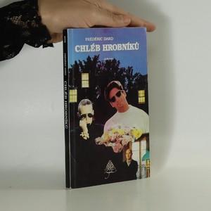 náhled knihy - Chléb hrobníků