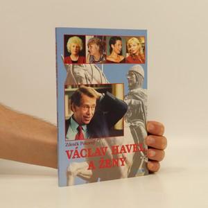 náhled knihy - Václav Havel a ženy aneb Všechny prezidentovy matky