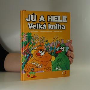 náhled knihy - Jů a Hele. Velká kniha