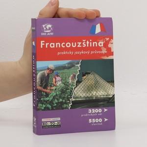 náhled knihy - Francouzština - praktický jazykový průvodce : 3200 praktických vět, 5500 slovíček
