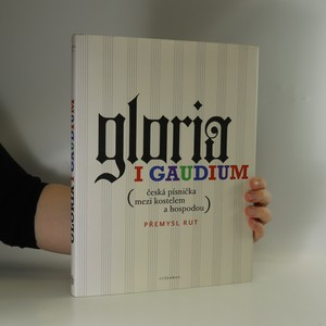 náhled knihy - Gloria i gaudium. Česká písnička mezi kostelem a hospodou.