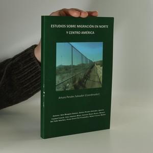 náhled knihy - Estudios Sobre Migración en Norte Y Centro América