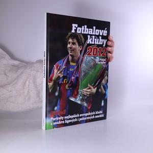 náhled knihy - Fotbalové kluby 2012