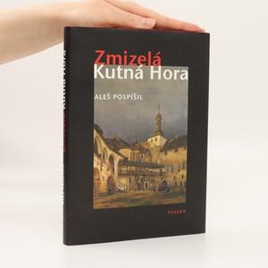 náhled knihy - Zmizelá Kutná Hora
