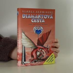 náhled knihy - Vládci Sedmihoří. Diamantová cesta