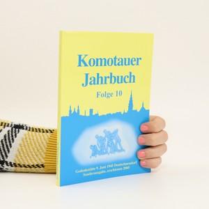 náhled knihy - Komotauer Jahrbuch 1997 : Komotau als Schulstadt, sakrale Bauten in Komotau, Sagenwelt des Kreises Komotau