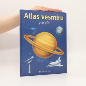 náhled knihy - Atlas vesmíru pro děti