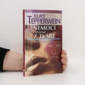 náhled knihy - Nemoci vyčtené z tváře. Patofyziognomie
