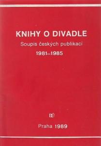 náhled knihy - Knihy o divadle. Soupis českých publikací 1981 - 1985