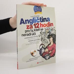 náhled knihy - Angličtina za 12 hodin. Pro ty, kteří se nechtějí učit (bez CD, částečně popsaná)