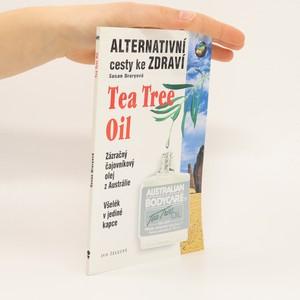 náhled knihy - Tea tree oil : všelék v jediné kapce