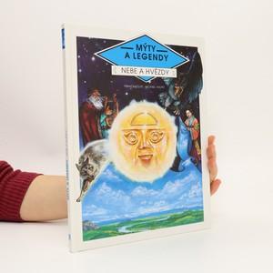 náhled knihy - Mýty a legendy : nebe a hvězdy