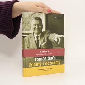 náhled knihy - Tomáš Baťa : známý i neznámý : vzpomínky na Tomáše Baťu juniora (včetně CD)