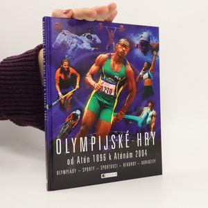 náhled knihy - Olympijské hry od Atén 1896 k Aténám 2004