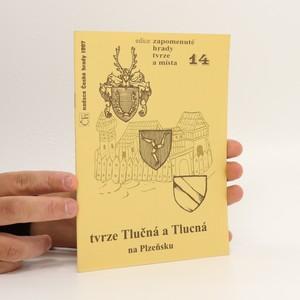 náhled knihy - Tvrze Tlučná a Tlucná na Plzeňsku