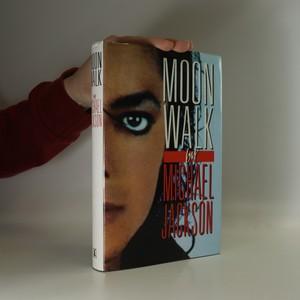 náhled knihy - Moonwalk (anglicky)