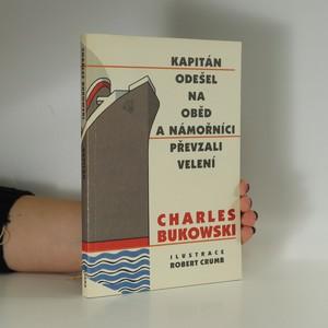 náhled knihy - Kapitán odešel na oběd a námořníci převzali velení