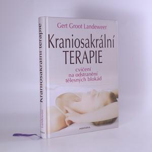 náhled knihy - Kraniosakrální terapie : jak se vlastními silami zbavit tělesných blokád