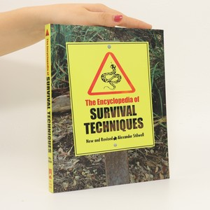 náhled knihy - The Encyclopedia of survival techniques