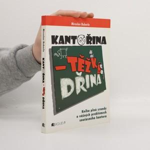 náhled knihy - Kantořina - těžká dřina