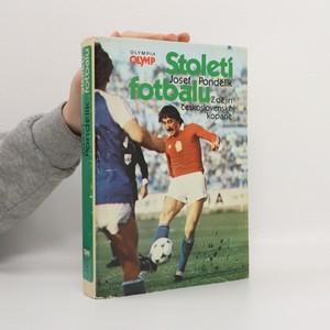 náhled knihy - Století fotbalu. Z dějin československé kopané
