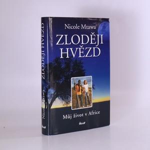 náhled knihy - Zloději hvězd : můj život v Africe