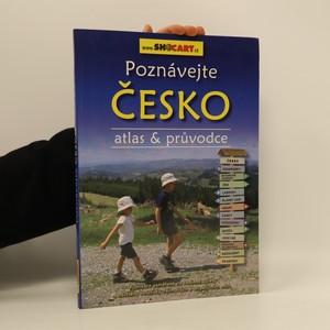 náhled knihy - Poznávejte Česko: Atlas & průvodce