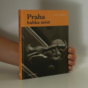 náhled knihy - Praha babka měst