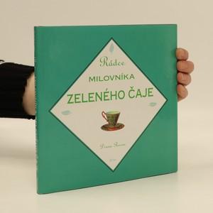 náhled knihy - Rádce milovníka zeleného čaje