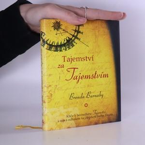 náhled knihy - Tajemství za Tajemstvím : klíče k bestselleru Tajemství a nová odhalení ke zlepšení tvého života