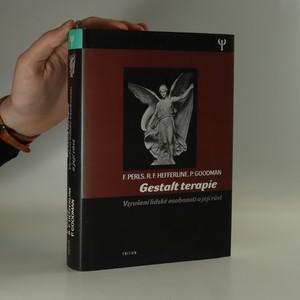 náhled knihy - Gestalt terapie. Vzrušení lidské osobnosti a její růst