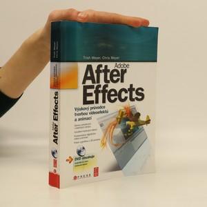 náhled knihy - Adobe After Effects : výukový průvodce tvorbou videoefektů a animací. (chybí DVD)