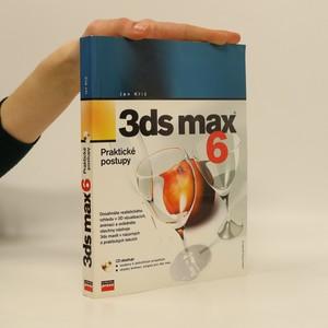 náhled knihy - 3ds max 6 : praktické postupy.