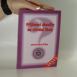 náhled knihy - Přijímací zkoušky na střední školy. Matematika