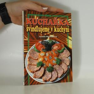 náhled knihy - Kuchařka - švindlujeme v kuchyni