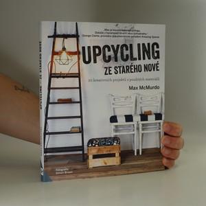 náhled knihy - Upcycling : Ze starého nové