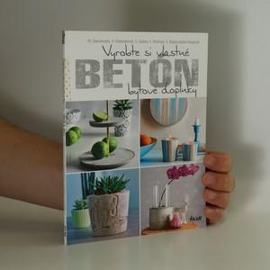 náhled knihy - Betón : Vyrobte si vlastné bytové doplnky (slovensky)
