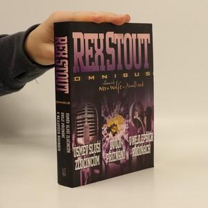 náhled knihy - Úsměv sluší zločincům ; Dvojí přiznání ; V nejlepších rodinách : Rex Stout omnibus : v hlavní roli Nero Wolfe vs. Arnold Zeck