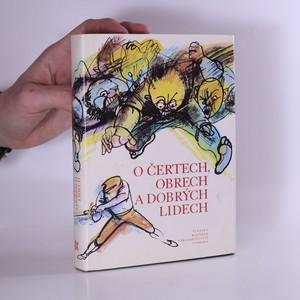 náhled knihy - O čertech, obrech a dobrých lidech