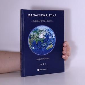 náhled knihy - Manažerská etika : inspirace pro 21. století