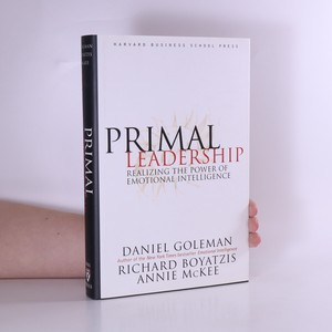 náhled knihy - Primal Leadership : realizing the power of emotional intelligence