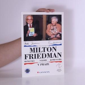 náhled knihy - Milton Friedman v Praze : myšlenky, názory, komentáře
