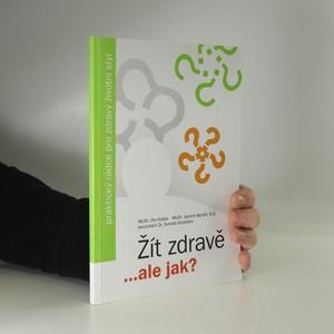 náhled knihy - Žít zdravě...ale jak?
