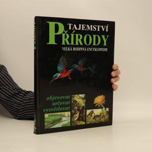 náhled knihy - Tajemství přírody : velká rodinná encyklopedie
