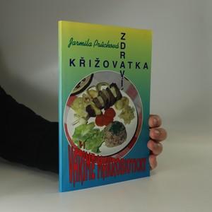 náhled knihy - Křižovatka zdraví : vaříme makrobioticky