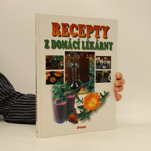 náhled knihy - Recepty z domácí lékárny