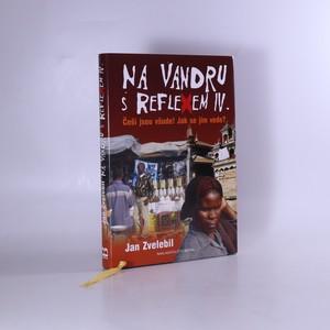 náhled knihy - Na vandru s Reflexem IV. : Češi jsou všude! Jak se jim vede?